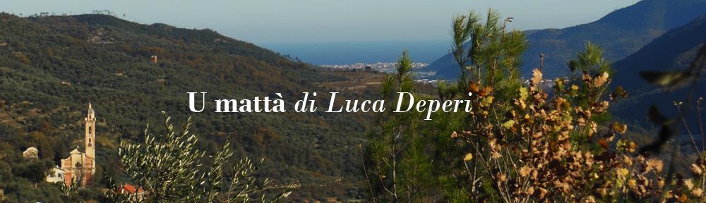 U mattà – di Luca Deperi